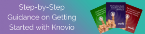 Step-by-step guidance on getting started with Knovio's advanced features